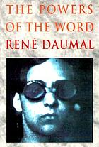 The powers of the word : selected essays and notes, 1927-1943