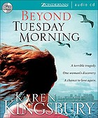 Beyond Tuesday morning