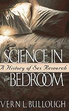 Science in the bedroom : a history of sex research
