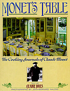 Monet's table : the cooking journals of Claude Monet