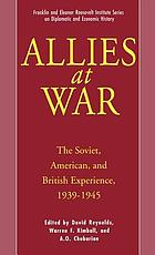 Allies at war : the Soviet, American, and British experience, 1939-1945