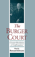 The Burger Court : counter-revolution or confirmation?
