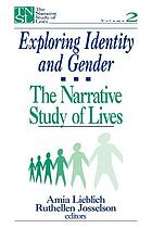 Exploring identity and gender : the narrative study of lives