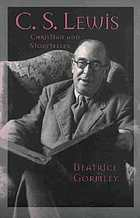 C.S. Lewis : Christian and storyteller
