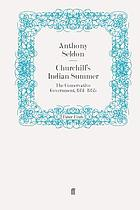 Churchill's Indian summer : the Conservative government, 1951-55