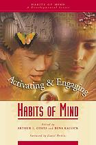 Activating & engaging habits of mind