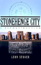 Stonehenge city : a reconstruction
