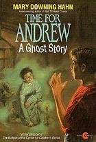 Time for Andrew : a ghost story