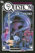 The question : zen and violence