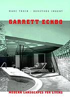 Garrett Eckbo modern landscapes for living