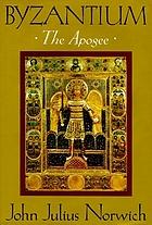 Byzantium : the apogee