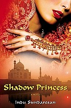 Shadow princess : a novel