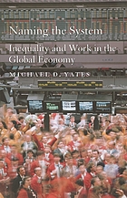 Naming the system : inequality and work in the global economy