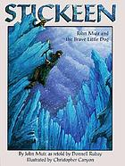 Stickeen : John Muir and the brave little dog