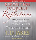 Reposition yourself reflections : living life without limits