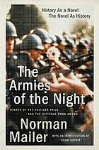 The armies of the night; history as a novel, the novel as history