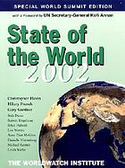 State of the world, 2002 : a Worldwatch Institute report on progress toward a sustainable society