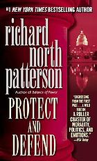 Protect and defend : a novel