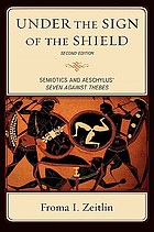 Under the sign of the shield : semiotics and Aeschylus' Seven against Thebes