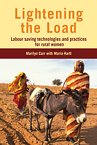 Lightening the load : labour-saving technologies and practices for rural women