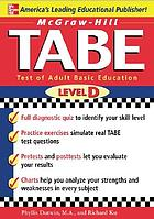 TABE level D : test of adult basic education : the first step to lifelong success
