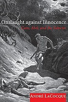 Onslaught against innocence : Cain, Abel, and the Yahwist