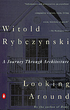 Looking around : a journey through architecture