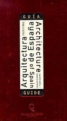 Arquitectura de España, 1929-1996 : guía = Architecture of Spain, 1929-1996 : guide