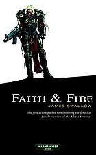 Faith & fire