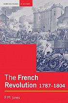 The French Revolution, 1787-1804