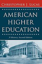 American higher education : a history