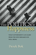 The politics of happiness : what government can learn from the new research on well-being