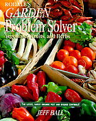 Rodale's garden problem solver : vegetables, fruits, and herbs