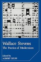 Wallace Stevens, the poetics of modernism