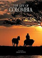 The life of Colombia