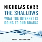The shallows : [what the Internet is doing to our brains]
