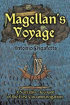 The voyage of Magellan; the journal of Antonio Pigafetta