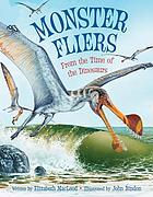 Monster fliers : from the time of the dinosaurs