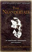 The Neanderthals : of skeletons, scientists, and scandal