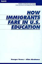 How immigrants fare in U.S. education