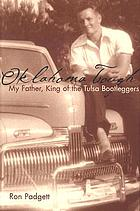 Oklahoma tough : my father, king of the Tulsa bootleggers