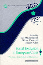 Social exclusion in European cities : processes, experiences, and responses