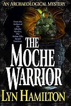 The Moche warrior : an archaeological mystery
