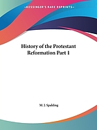 The history of the Protestant reformation