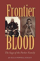 Frontier blood : the saga of the Parker family