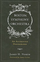 Boston Symphony Orchestra : an augmented discography