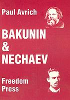 Bakunin & Nechaev