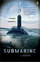 The submarine : a history