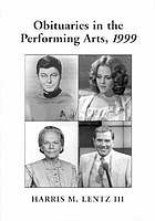 Obituaries in the performing arts 1999 : film, television, radio, theatre, dance, music, cartoons and pop culture