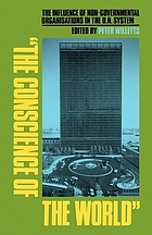 'The conscience of the world' : the influence of non-governmental organisations in the UN system